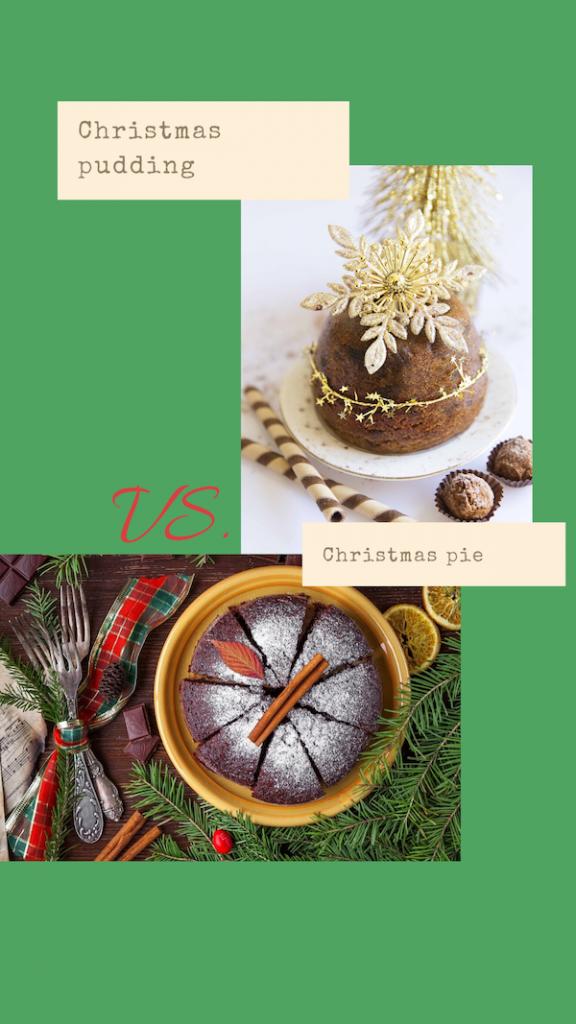 Christmas pudding vs christmas pie